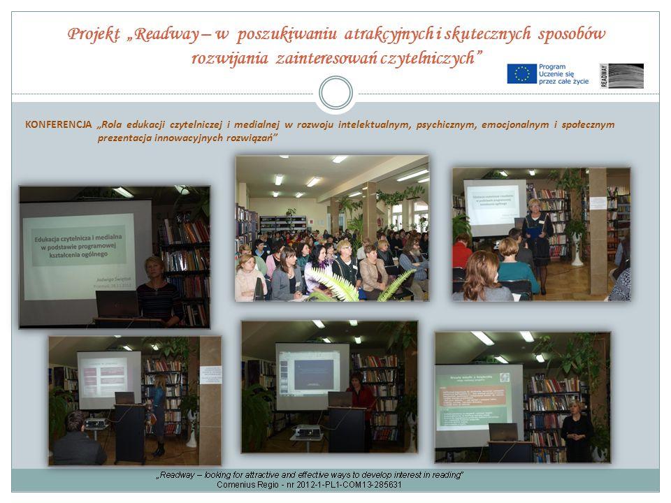 """Projekt """"Readway – w poszukiwaniu atrakcyjnych i skutecznych sposobów rozwijania zainteresowań czytelniczych"""