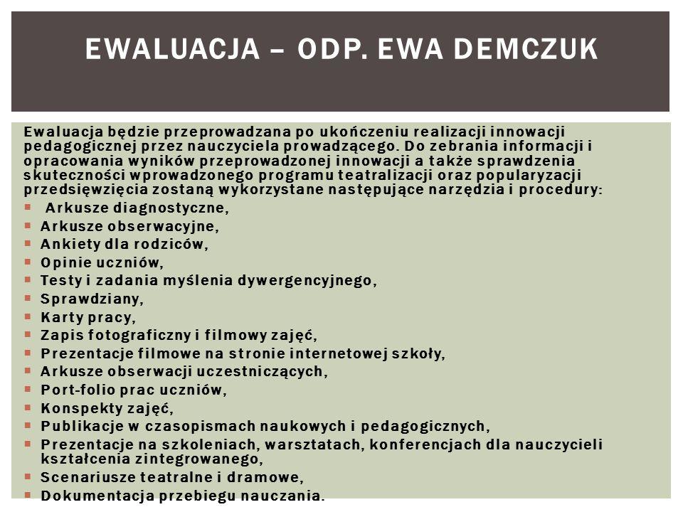 EWALUACJA – odp. Ewa Demczuk