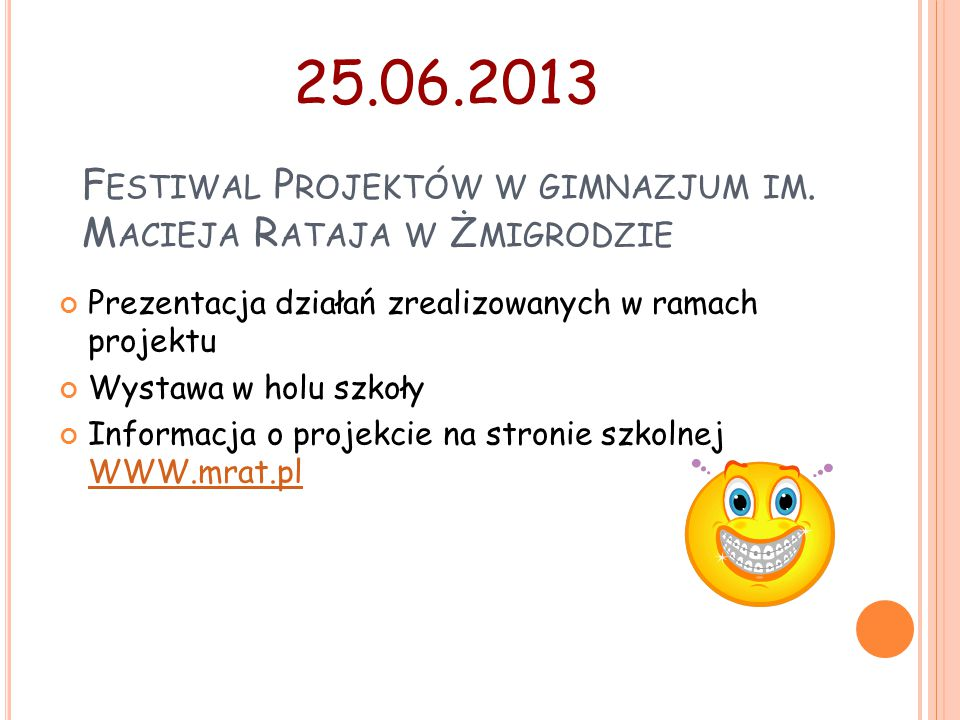 Festiwal Projektów w gimnazjum im. Macieja Rataja w Żmigrodzie