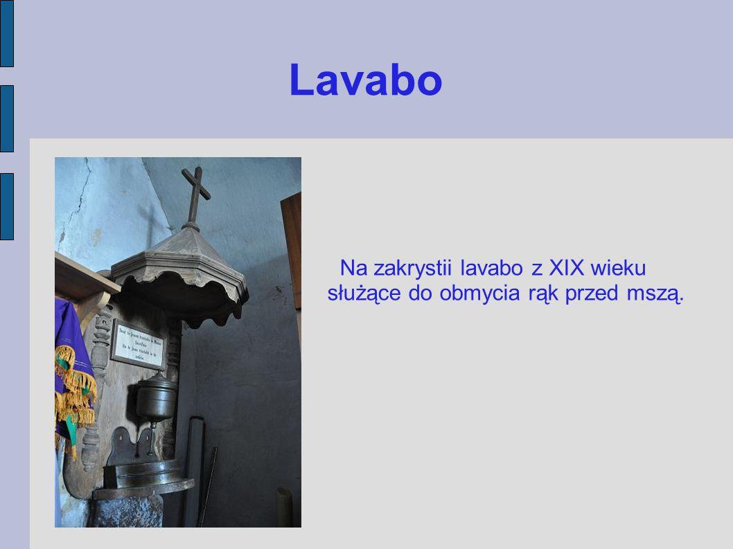 Lavabo Na zakrystii lavabo z XIX wieku służące do obmycia rąk przed mszą.