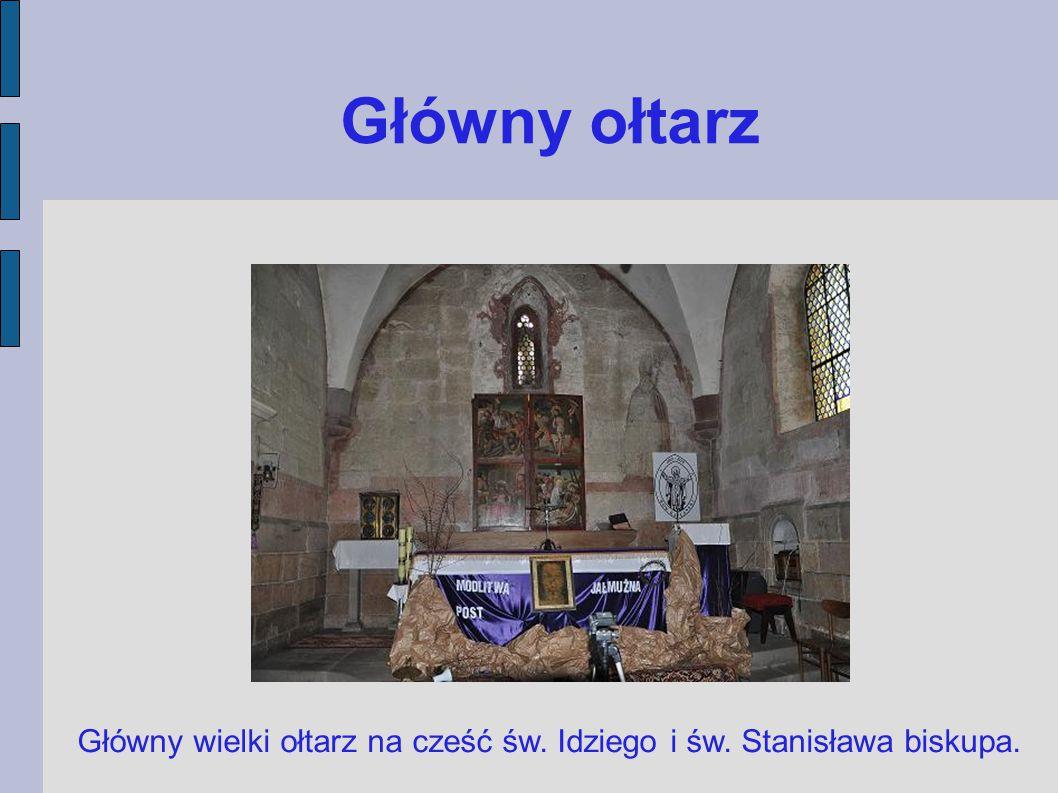Główny ołtarz Główny wielki ołtarz na cześć św. Idziego i św. Stanisława biskupa.