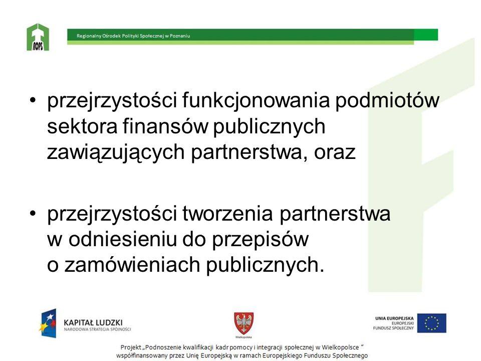 przejrzystości funkcjonowania podmiotów sektora finansów publicznych zawiązujących partnerstwa, oraz