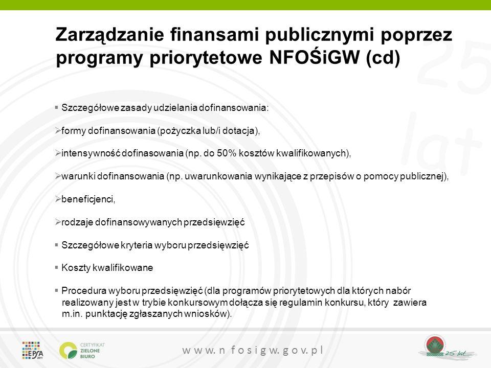 Zarządzanie finansami publicznymi poprzez programy priorytetowe NFOŚiGW (cd)