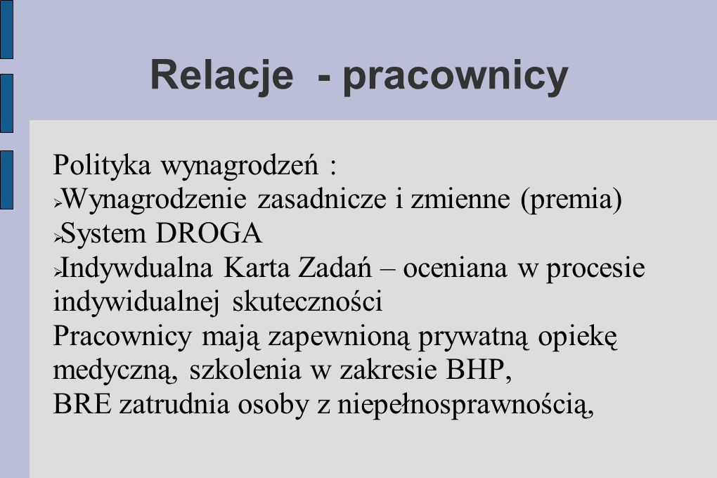 Relacje - pracownicy Polityka wynagrodzeń :