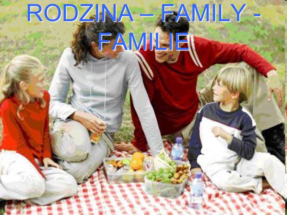 RODZINA – FAMILY - FAMILIE