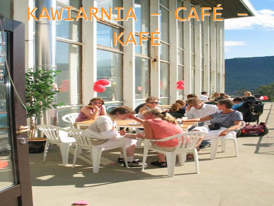 KAWIARNIA – CAFÉ – KAFÉ