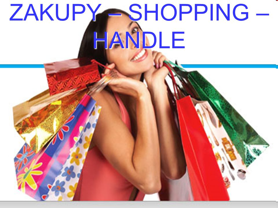 ZAKUPY – SHOPPING – HANDLE