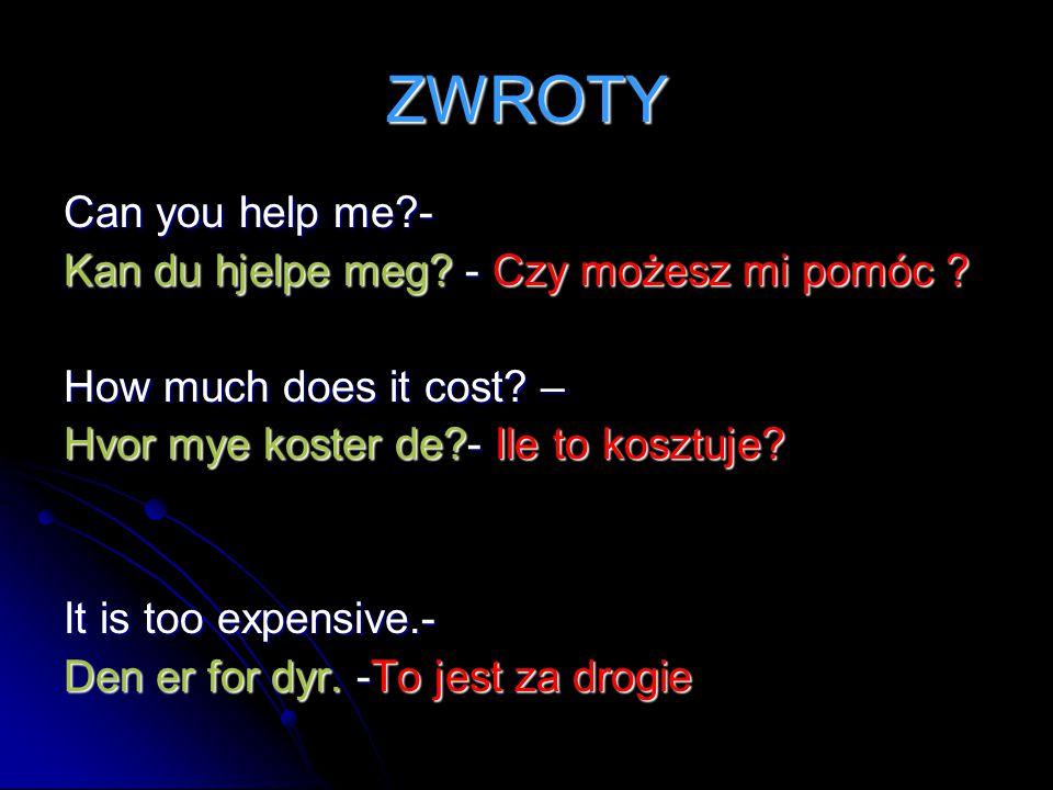 ZWROTY Can you help me - Kan du hjelpe meg - Czy możesz mi pomóc