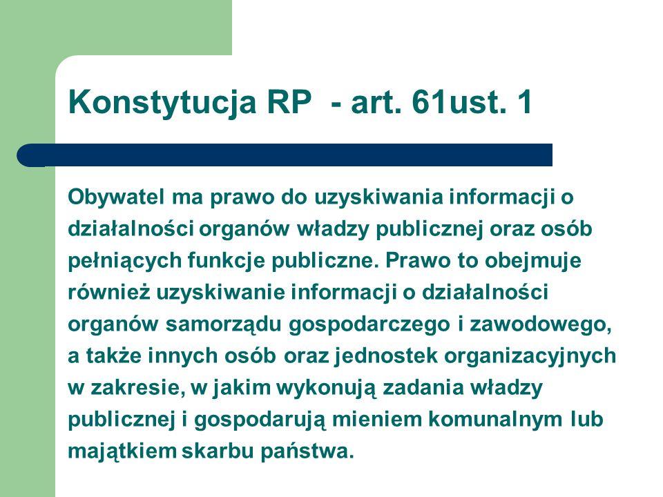 Konstytucja RP - art. 61ust. 1