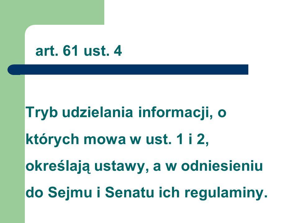 art. 61 ust. 4 Tryb udzielania informacji, o których mowa w ust.