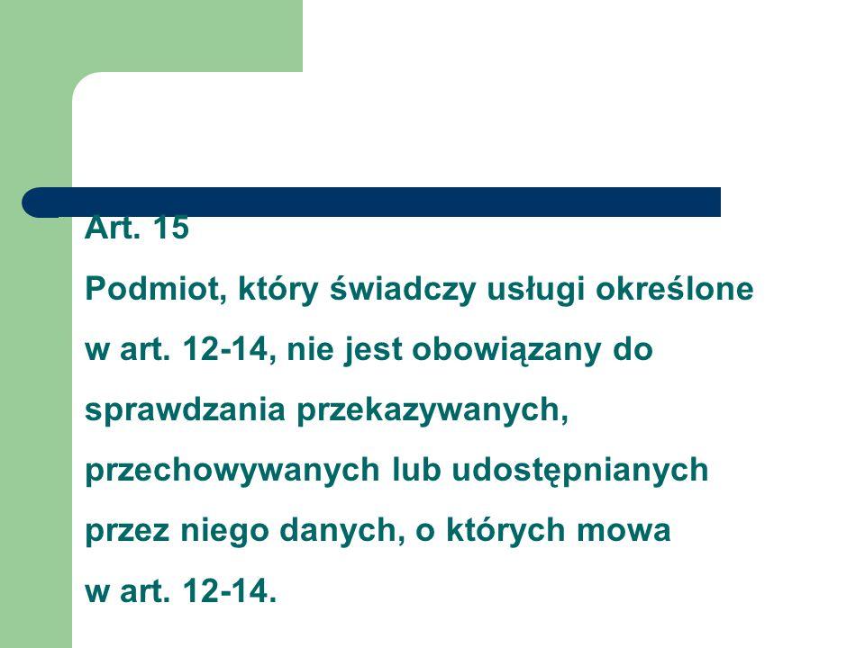 Art. 15 Podmiot, który świadczy usługi określone w art