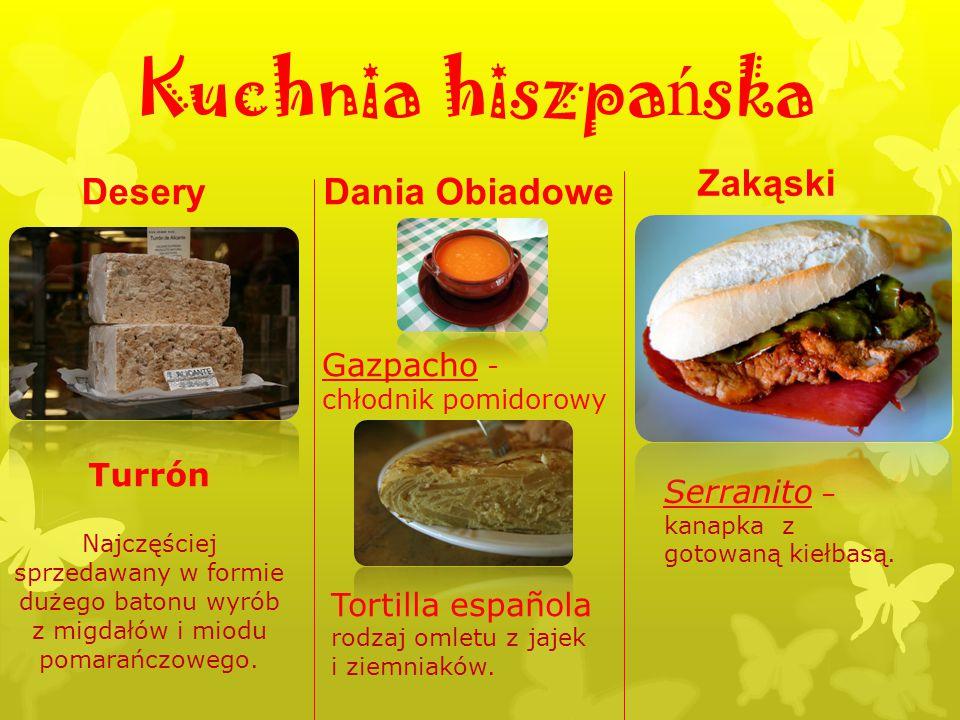 Kuchnia hiszpańska Zakąski Desery Dania Obiadowe