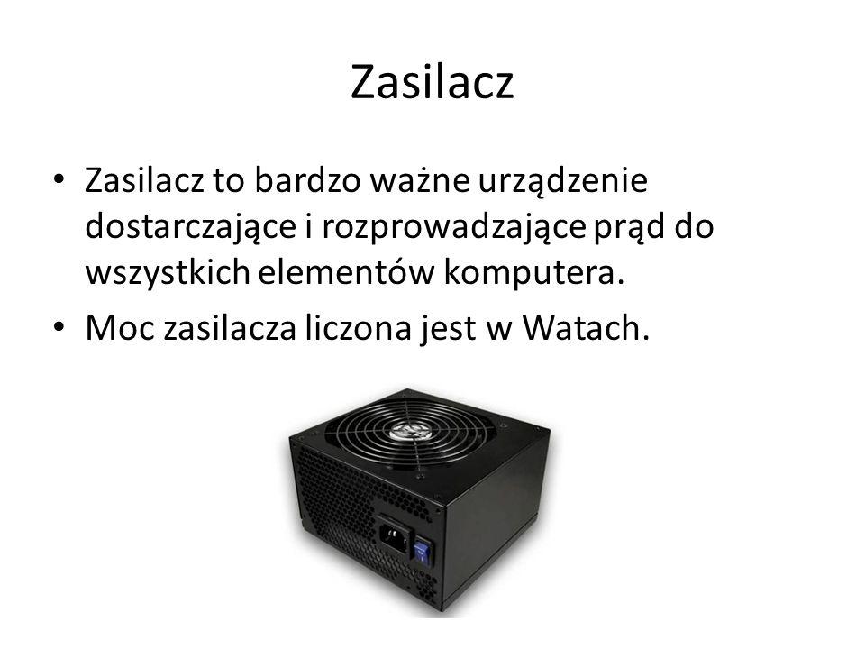 Zasilacz Zasilacz to bardzo ważne urządzenie dostarczające i rozprowadzające prąd do wszystkich elementów komputera.