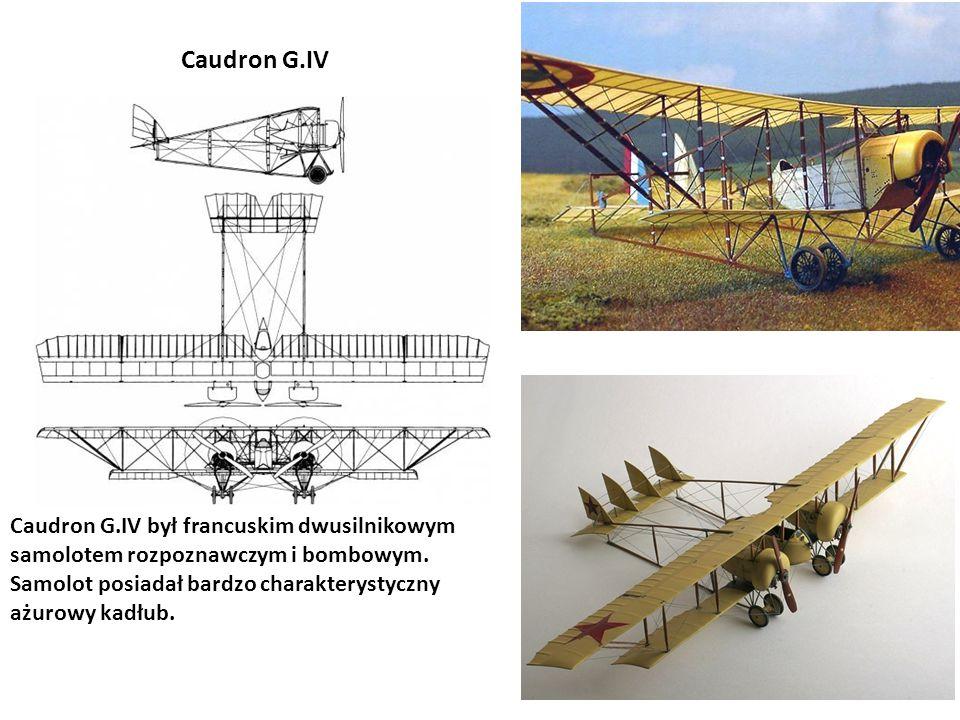 Caudron G.IV Caudron G.IV był francuskim dwusilnikowym samolotem rozpoznawczym i bombowym.
