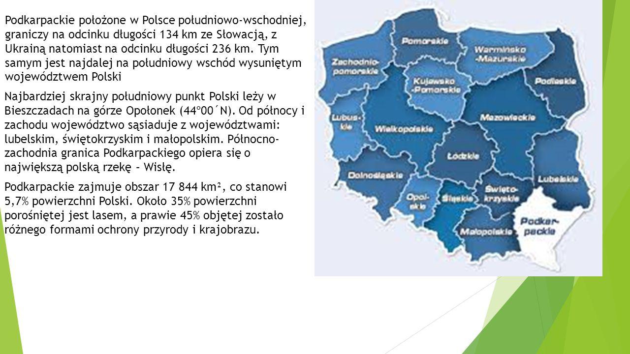 Podkarpackie położone w Polsce południowo-wschodniej, graniczy na odcinku długości 134 km ze Słowacją, z Ukrainą natomiast na odcinku długości 236 km. Tym samym jest najdalej na południowy wschód wysuniętym województwem Polski