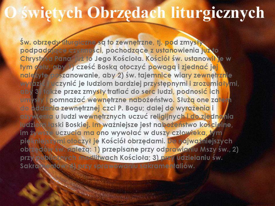 O świętych Obrzędach liturgicznych