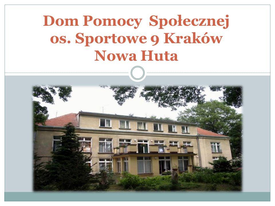 Dom Pomocy Społecznej os. Sportowe 9 Kraków Nowa Huta
