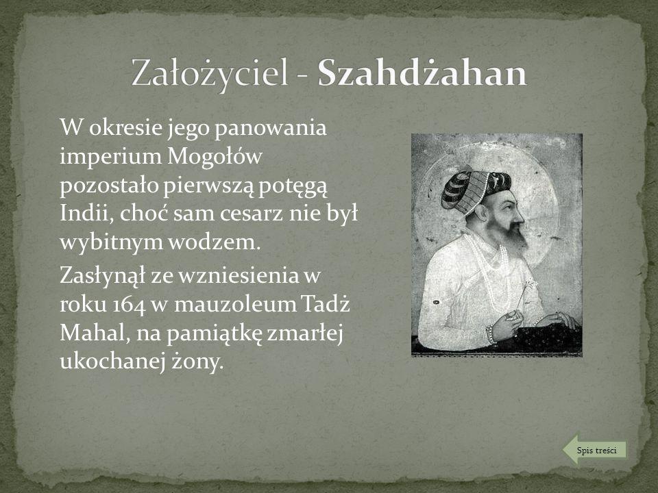 Założyciel - Szahdżahan
