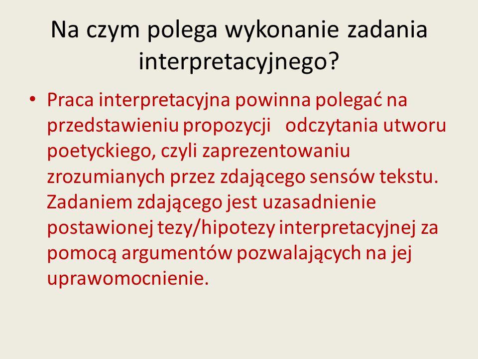 Na czym polega wykonanie zadania interpretacyjnego