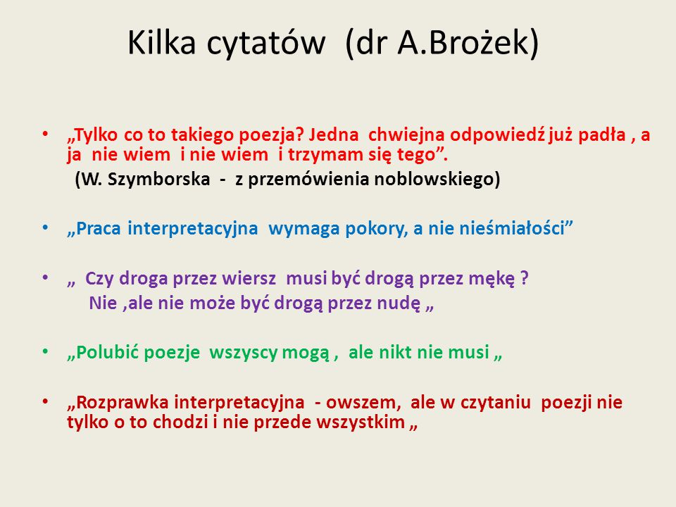 Kilka cytatów (dr A.Brożek)