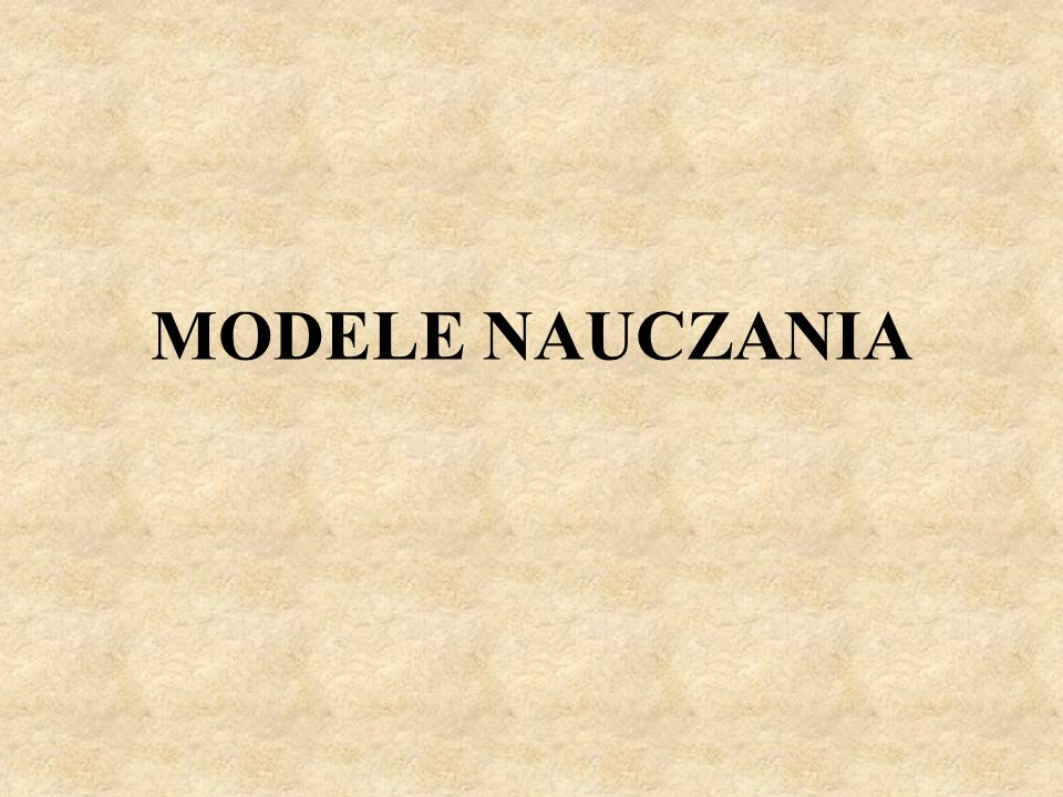 MODELE NAUCZANIA