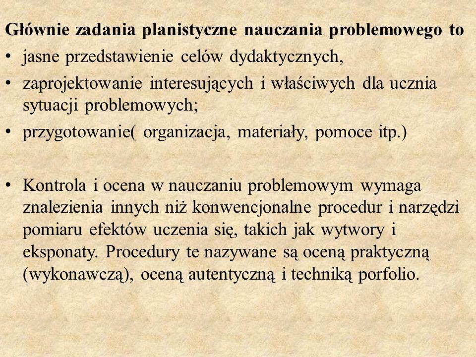 Głównie zadania planistyczne nauczania problemowego to