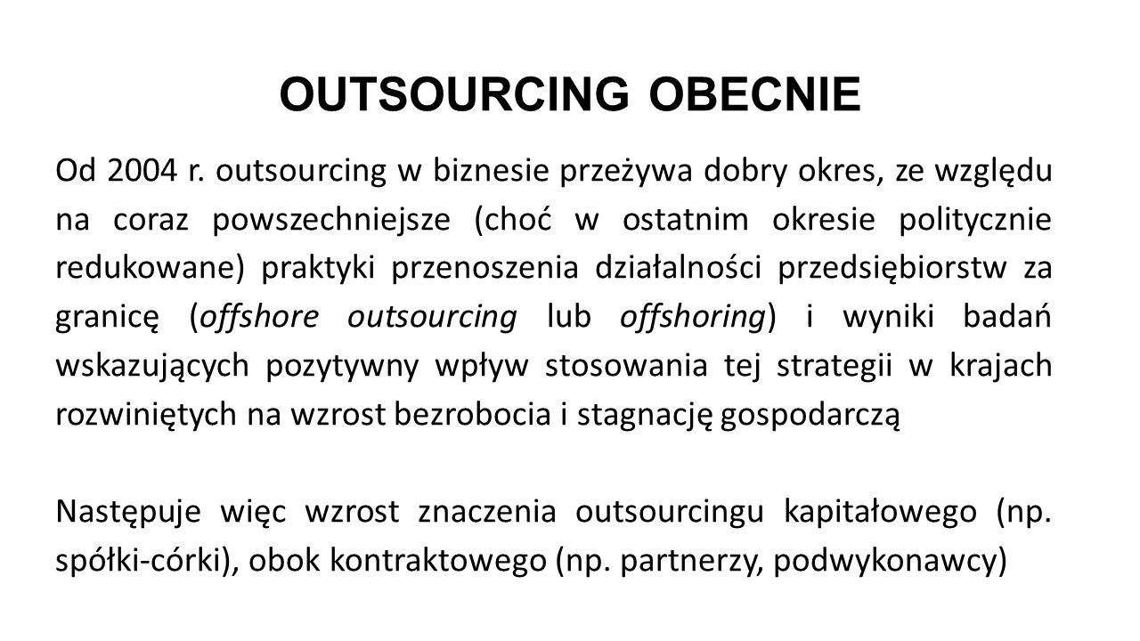 OUTSOURCING OBECNIE