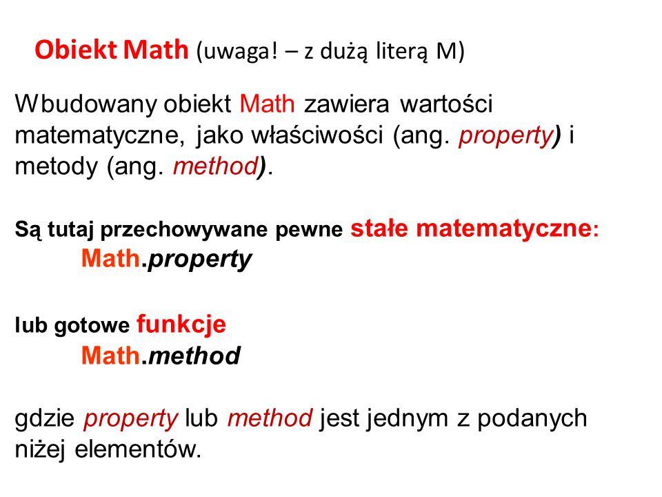 Obiekt Math (uwaga! – z dużą literą M)