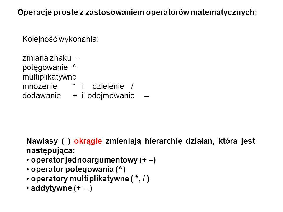 Operacje proste z zastosowaniem operatorów matematycznych: