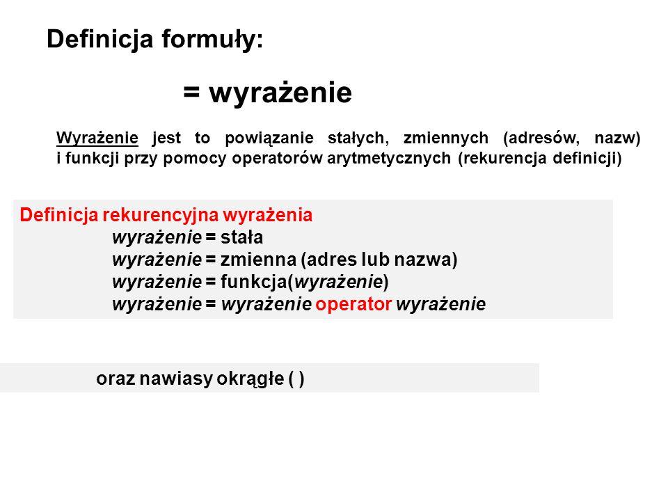 = wyrażenie Definicja formuły: Definicja rekurencyjna wyrażenia