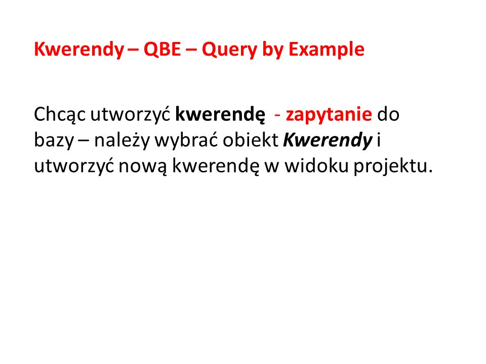 Kwerendy – QBE – Query by Example