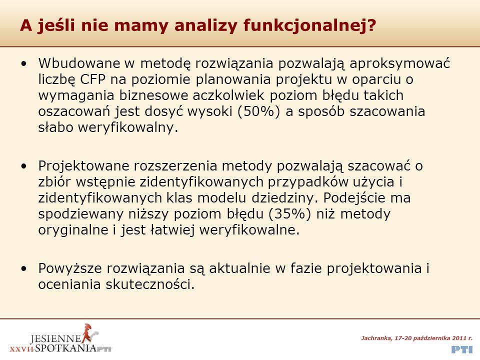 A jeśli nie mamy analizy funkcjonalnej
