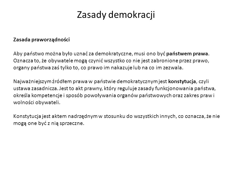 Zasady demokracji Zasada praworządności
