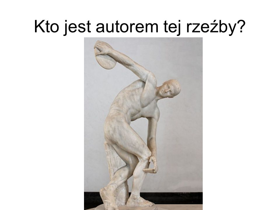 Kto jest autorem tej rzeźby
