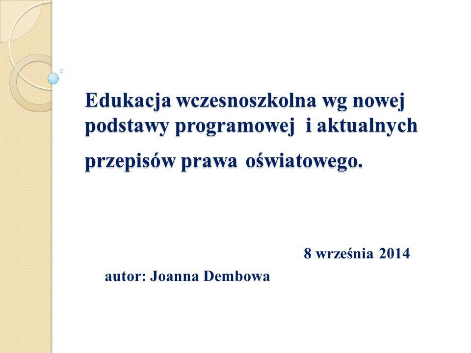8 września 2014 autor: Joanna Dembowa