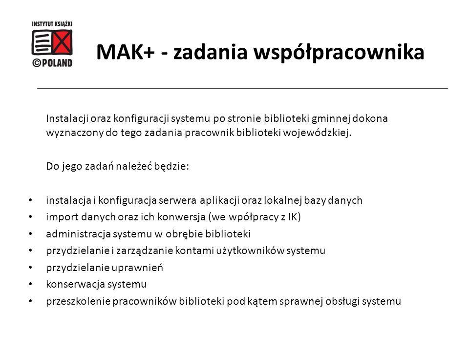 MAK+ - zadania współpracownika