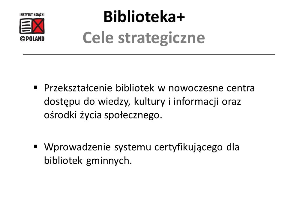Biblioteka+ Cele strategiczne