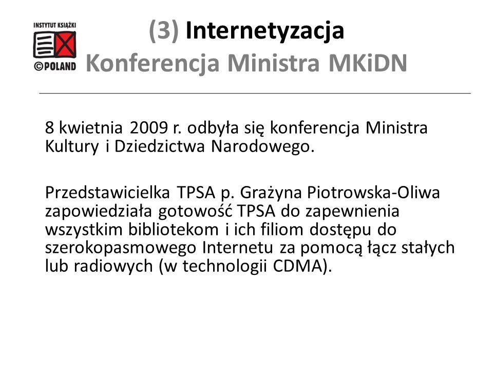 (3) Internetyzacja Konferencja Ministra MKiDN