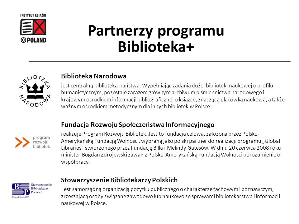 Partnerzy programu Biblioteka+