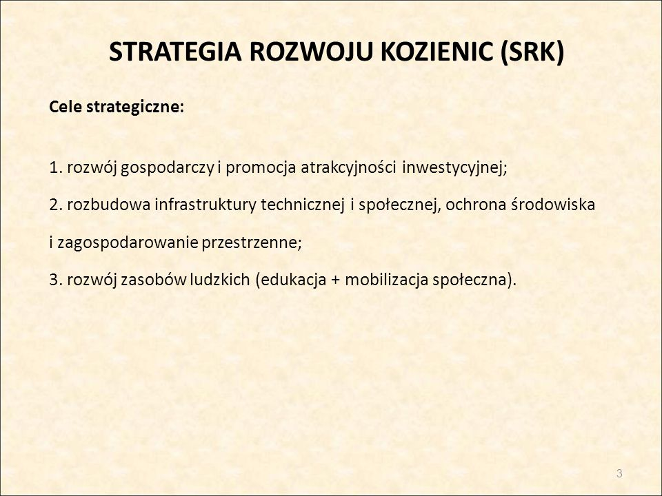 STRATEGIA ROZWOJU KOZIENIC (SRK)