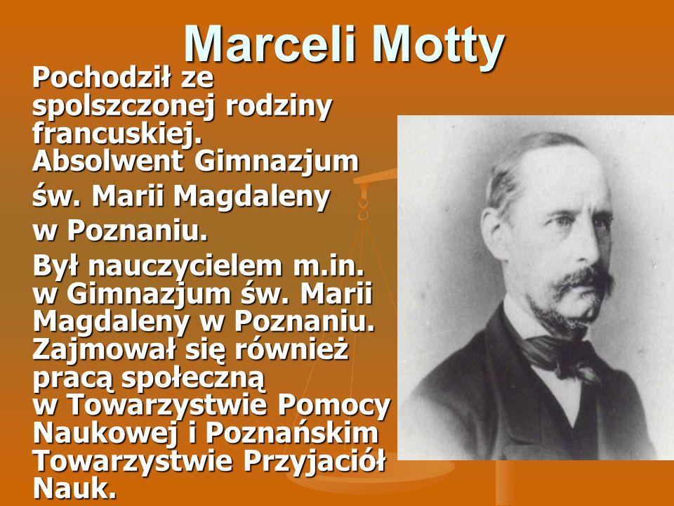 Marceli Motty św. Marii Magdaleny w Poznaniu.