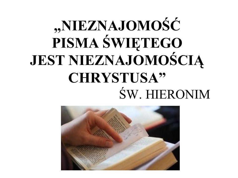 """""""NIEZNAJOMOŚĆ PISMA ŚWIĘTEGO JEST NIEZNAJOMOŚCIĄ CHRYSTUSA . ŚW"""