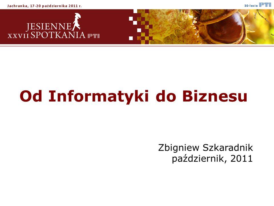 Od Informatyki do Biznesu