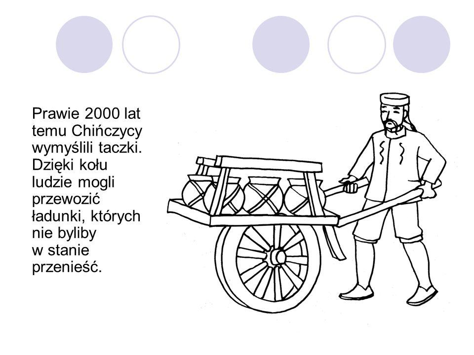 Prawie 2000 lat temu Chińczycy wymyślili taczki