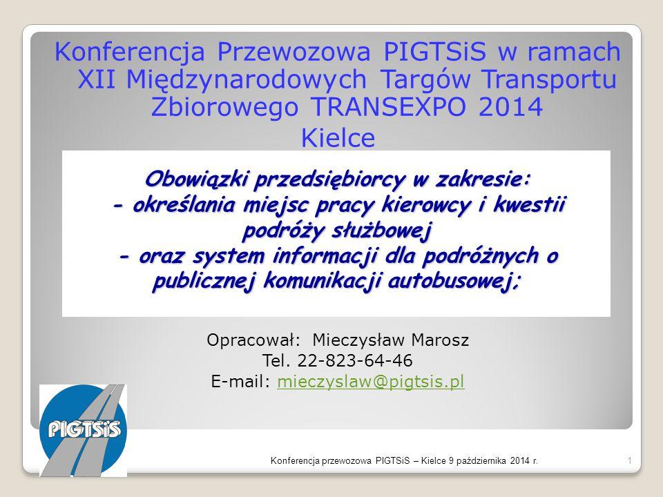 Konferencja Przewozowa PIGTSiS w ramach XII Międzynarodowych Targów Transportu Zbiorowego TRANSEXPO 2014
