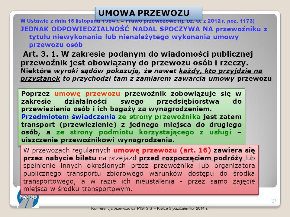 UMOWA PRZEWOZU W Ustawie z dnia 15 listopada 1984 r. – Prawo przewozowe (tj. Dz. U. z 2012 r. poz. 1173)