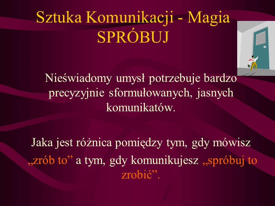 Sztuka Komunikacji - Magia SPRÓBUJ