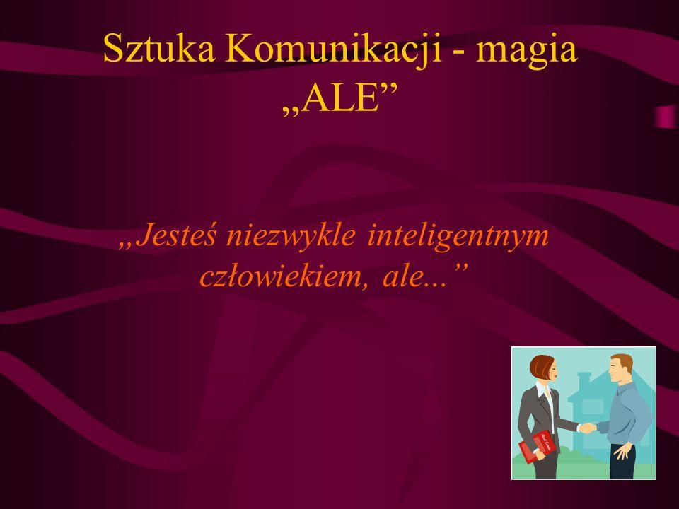 "Sztuka Komunikacji - magia ""ALE"