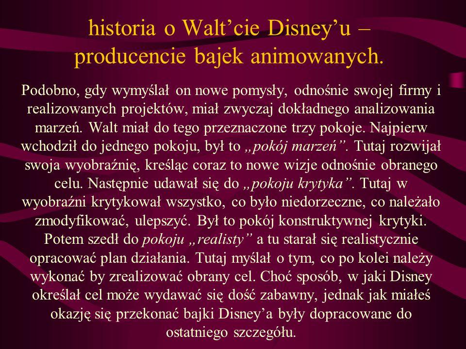 historia o Walt'cie Disney'u – producencie bajek animowanych.