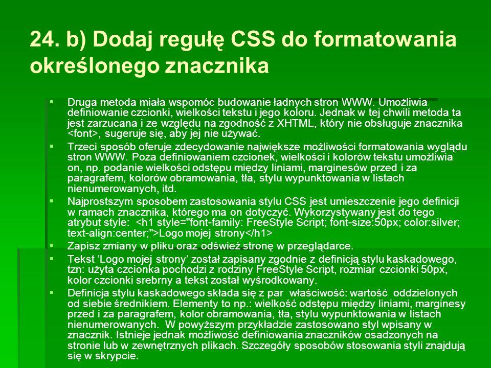 24. b) Dodaj regułę CSS do formatowania określonego znacznika